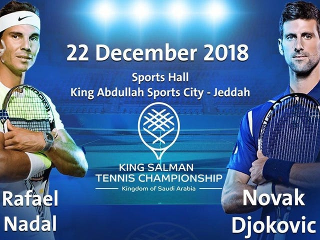 What More Details Do Rafael Nadal And Novak Djokovic Need To Cancel Their Saudi Arabia Exhibition?