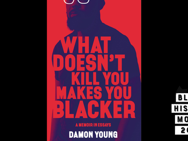 28 Days of Literary Blackness with VSB | Day 28: What Doesn't Kill You Makes You Blacker by Damon Young
