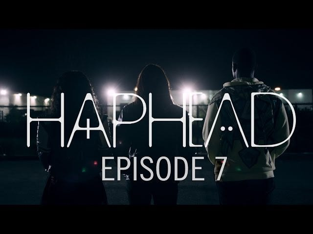The Mystery Deepens, in the Latest Episode of Haphead