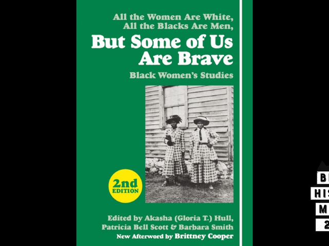 28 Days of Literary Blackness With VSB   Day 7:But Some of Us Are Brave,Edited by Akasha Gloria Hull, Patricia Bell Scott, and Barbara Smith