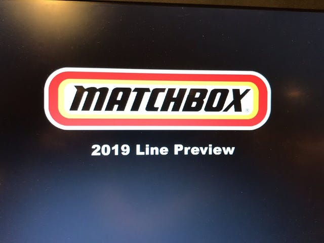 Matchbox 2019 Preview.