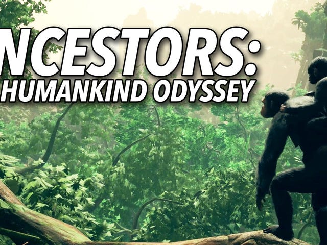 Watch Us Explain How Ancestors: The Humankind Odyssey Works