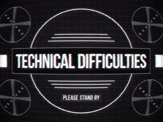 Saturday GIF Party - We are no longer experiencing technical difficulties Edition