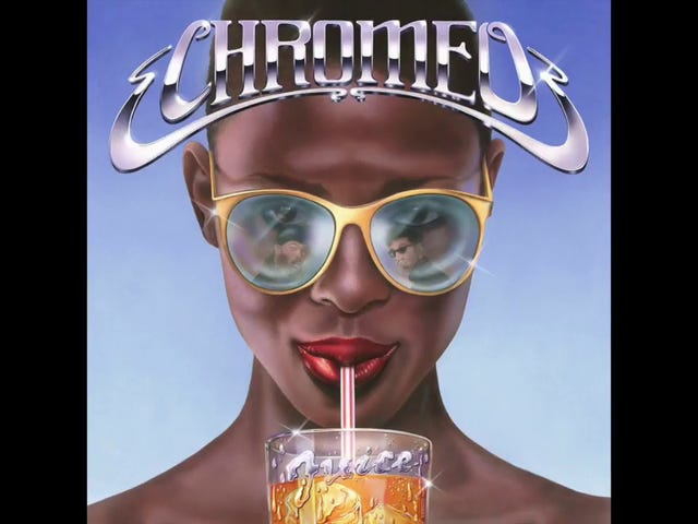 Chromeo - Juice