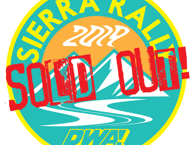 That was fast. Sierra Rally sold out in under 12 hours.