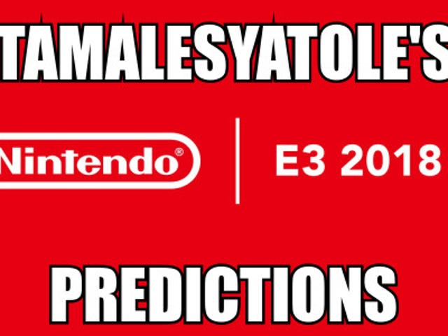 Rushed Up Article On My Nintendo E3 Predictions
