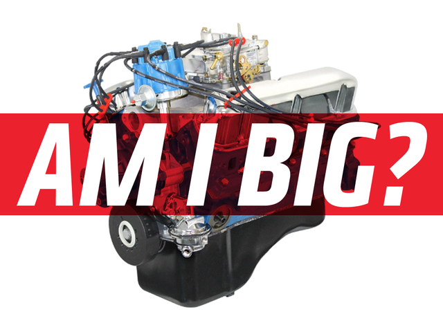 Quick Question: At What Size Is an Engine 'Big?'