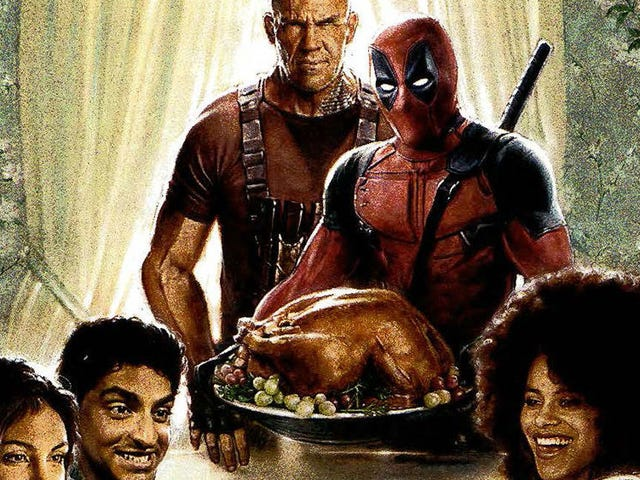 For Some Reason, the First Deadpool 2 Marketing Push Focuses on Thanksgiving