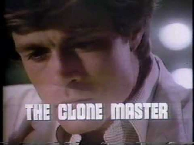 The Clone Master