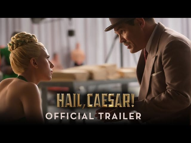 The Coens bring that Hollywood razzle-dazzle to the first Hail, Caesar! trailer