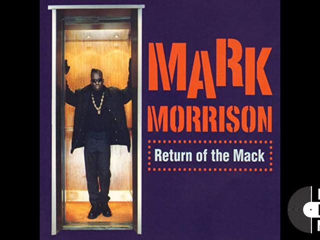 30 Days of Musical Blackness With VSB, Day 22: Mark Morrison, 'Return of the Mack'
