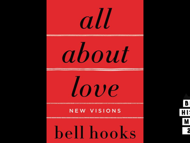 28 Days of Literary Blackness With VSB | Day 14: all about love: new visions by bell hooks