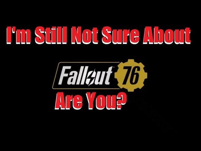 Et Tu Bethesda?  Fallout 76 m'inquiète