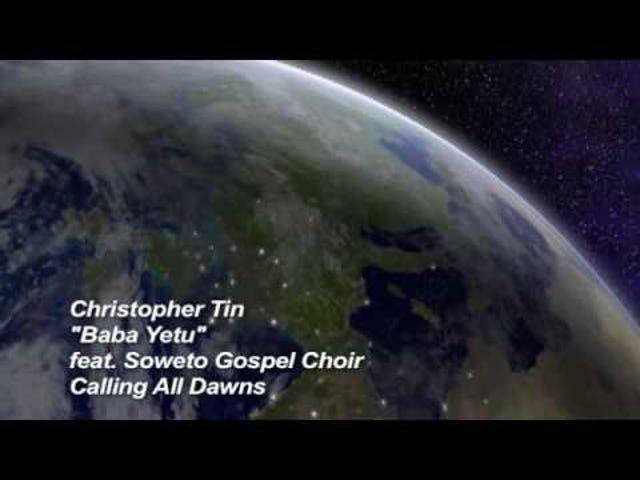 Track: Baba Yetu   Artist: Christopher Tin feat