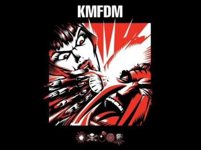 """KMFDM - """"Megalomaniac"""""""