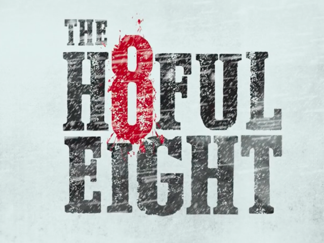 Own The Hateful Eight For Only $5