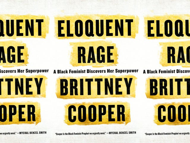 Eloquent Rage: Brittney Cooper Knows the Beauty of the 'Angry Black Woman'
