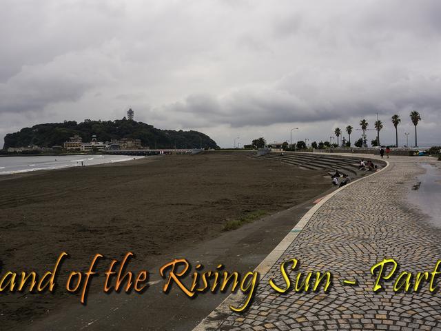 Land of the Rising Sun - Bahagi 3