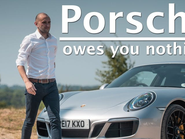 """""""Porsche Owes You Nothing"""""""