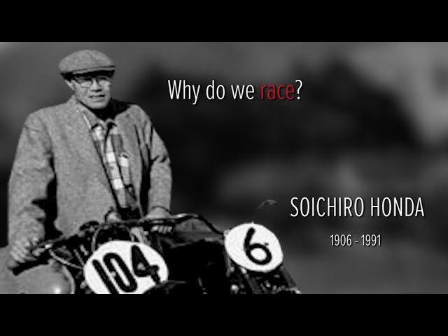 "Soichiro Honda's rousing speech explains ""Why we Race"""