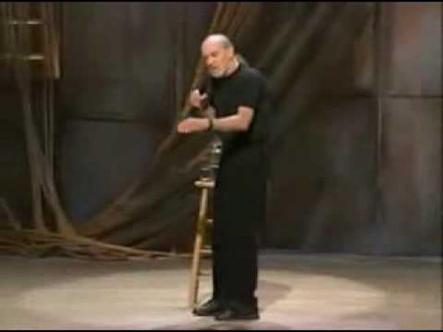 Sometime I miss George Carlin.