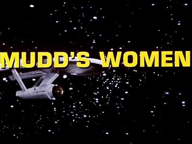 Yksinkertaisesti rehellinen liikemies!  Star Trek Recap, S01E06: Mudd's Women