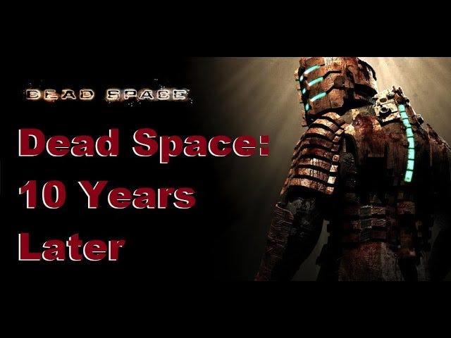 Dead Space: Dix ans plus tard et toujours aussi fantastique
