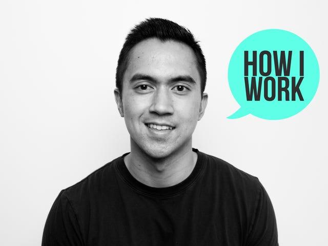 Tôi là Josh Ocampo, Nhà văn Nhân viên Lifehacker, và đây là cách tôi làm việc