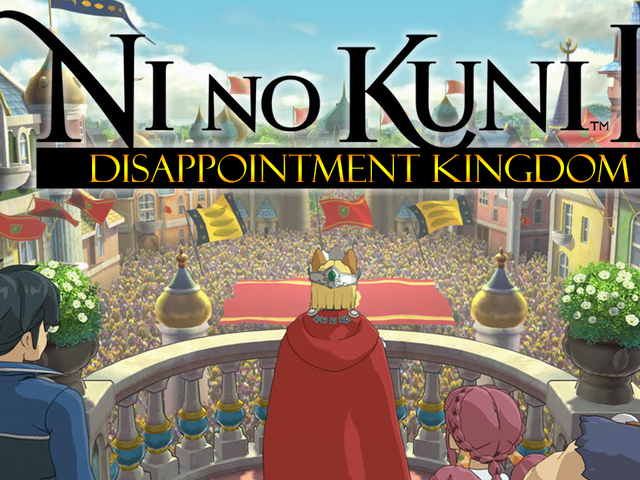 Ni No Kuni II ultimately failed to recapture that Studio Ghilbi magic