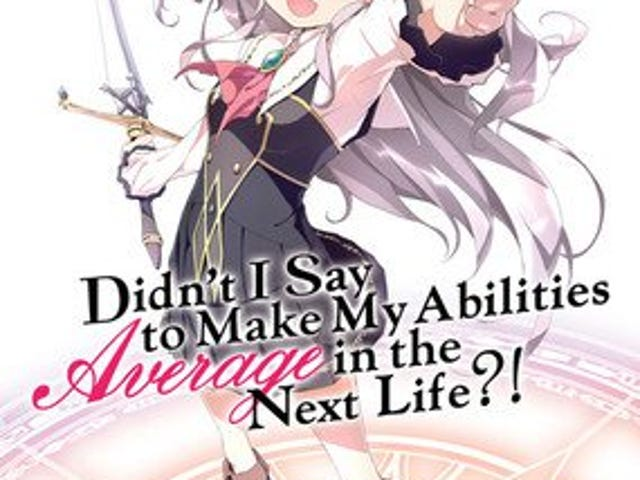 Here it is the new promo of the anime of Didn't I Say to Make My Abilities Average in the Next Life?!