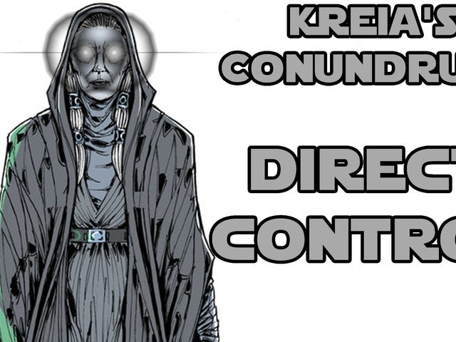 Today's selection of articles from Kotaku's reader-run community: Kreia's Conundrums - Direct Contro