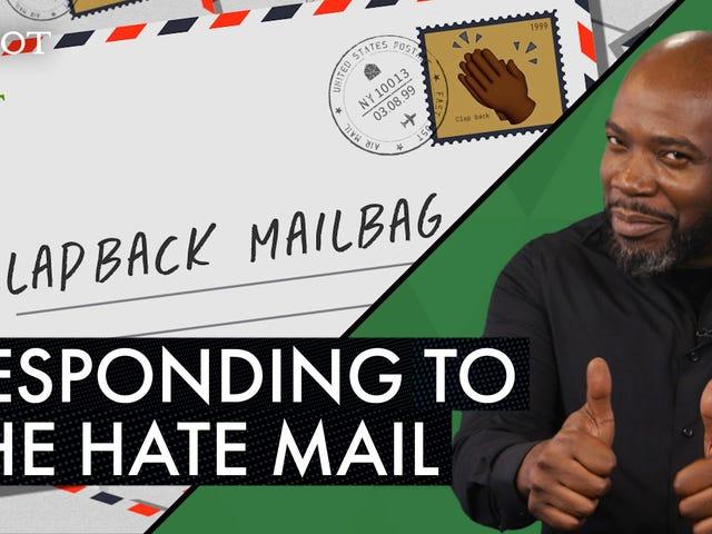 Panoorin: Ang Clapback Mailbag ng Root, Ipinaliwanag
