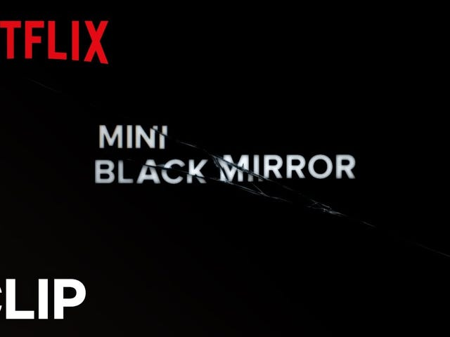 Netflix Released A Black Mirror Mini-episode
