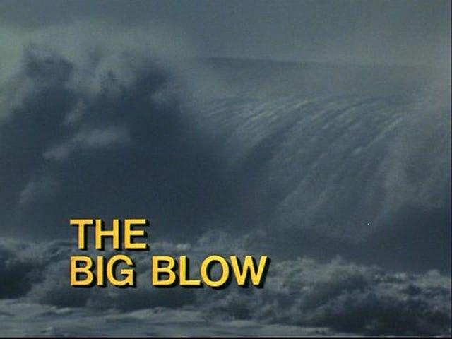 The Big Blow