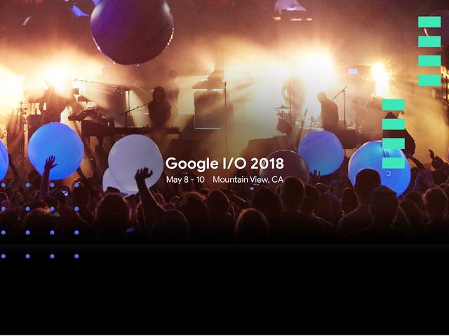 Watch the 2018 Google I/O Keynote Live Right Here