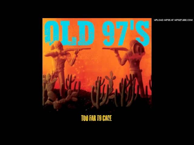 Old 97s - Barrier Reef