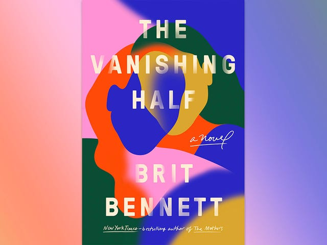 Two sisters are split apart by race in Brit Bennett's stunning The Vanishing Half