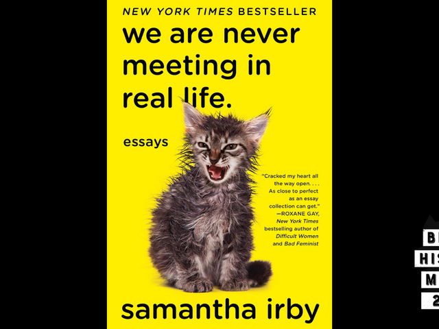 28 Days of Literary Blackness With VSB | Day 19: We Are Never Meeting in Real Life. by Samantha Irby