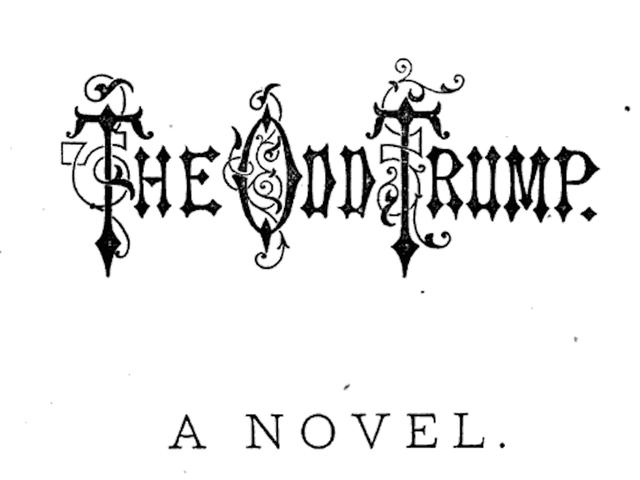 """Huh: En 1875, quelqu'un a publié un roman avec """"Atout"""" et """"Clinton"""" de ses rivaux"""