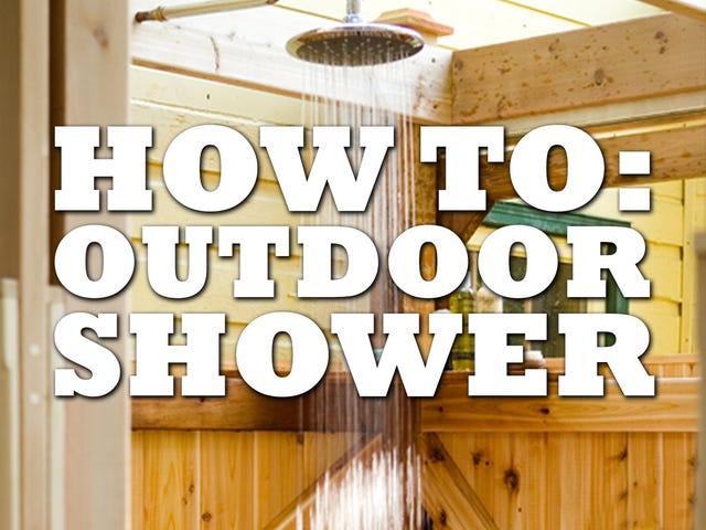 Xây dựng một vòi hoa sen ngoài trời DIY để tận hưởng những hoạt động ngoài trời tuyệt vời