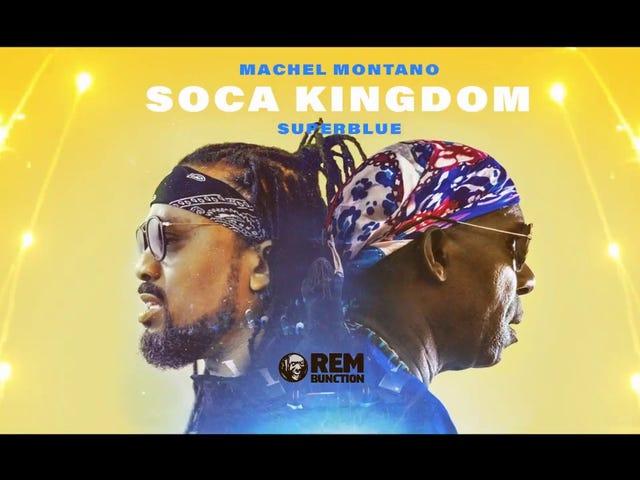 Soca Kingdom - Machel Montano x Superblue | Soca 2018