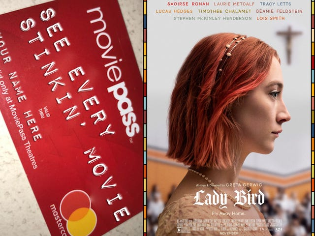 Want to save money but still support independent filmmakers so that more small films are made? Get MoviePass!!! (Also, go seeLady Bird)