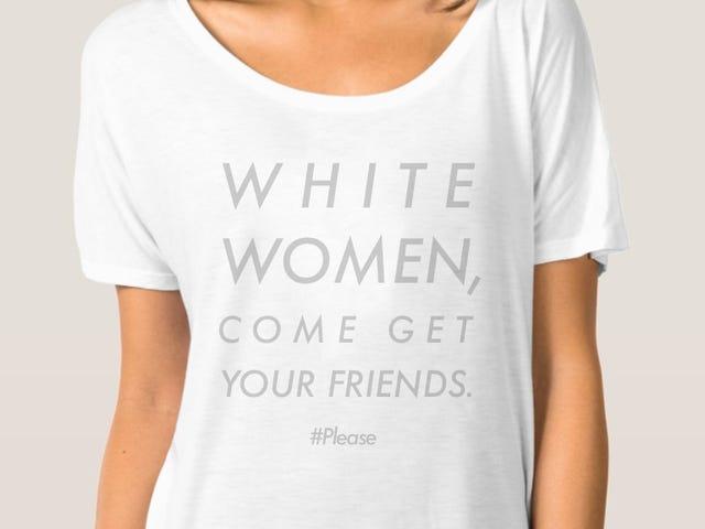 Mujeres blancas, por favor, busca a tus amigos