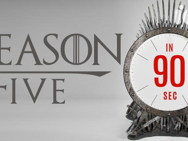 ทุกสิ่งที่คุณต้องจำไว้ในซีซั่นที่ห้า Game of Thrones ใน 90 วินาที