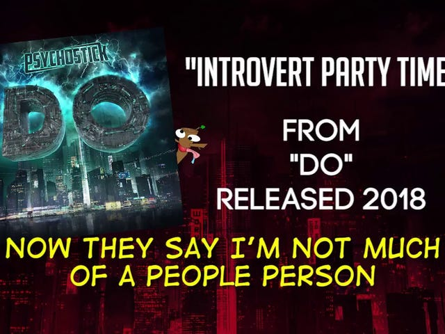 When did Psychostick become relatable?