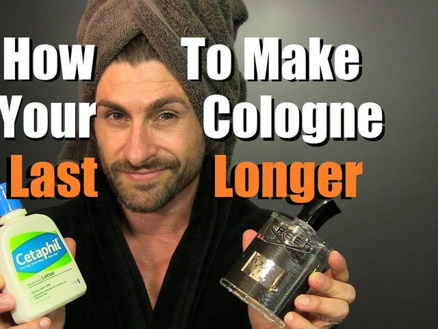 Moisturize First to Make Your Cologne Last Longer, Don't Bathe In It