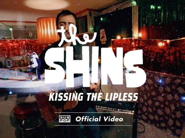 """The Shins - """"Kissing The Lipless"""""""