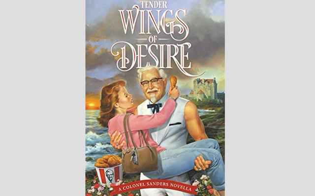 केएफसी ने मदर्स डे के सम्मान में एक कर्नल सैंडर्स रोमांस उपन्यास प्रकाशित किया है और मैं अभिभूत हूं
