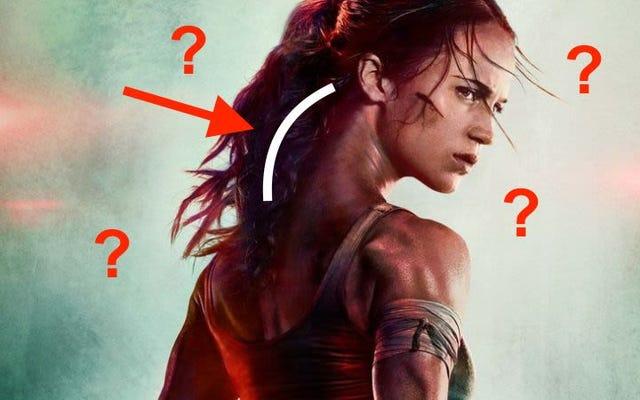 新しいトゥームレイダー映画のララクロフトの首がなぜこんなに長いのか誰も知りません