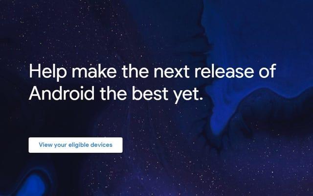 Androidベータプログラムからデバイスを安全にオプトアウトする方法